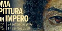"""Scuderie del Quirinale: mostra """"Roma - La pittura di un Impero"""" dal 24 Settembre 2009 fino al 17 Gennaio 2010"""