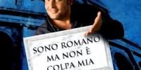 """Tour 2010 Enrico Brignano: spettacolo """"Sono romano ma non è colpa Mia"""" date Agosto-Settembre 2010"""