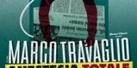 """Tour 2012 Marco Travaglio: spettacolo """"Anestesia totale"""". Date Aprile 2012"""