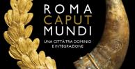 """Mostra """"Roma Caput Mundi"""" fino al 10 Marzo 2013: Colosseo-Curia-Foro Romano"""